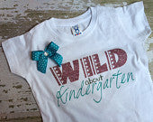 Wild About Kindergarten T-Shirt with Bow