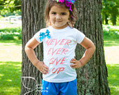 Never Ever Give Up Shirt with Bow