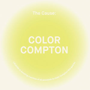 THE CAUSE: COLOR COMPTON