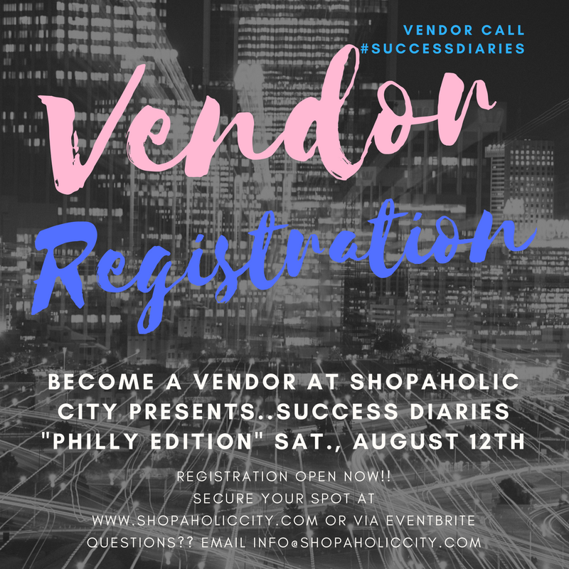 "Vendor Registration ""Success Diaries Philly"":"