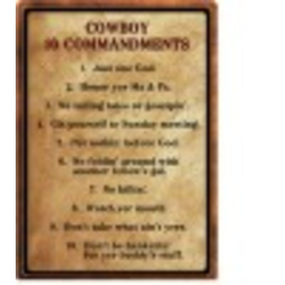 Rivers Edge Warning-Cowboy 10 Commandment Sign