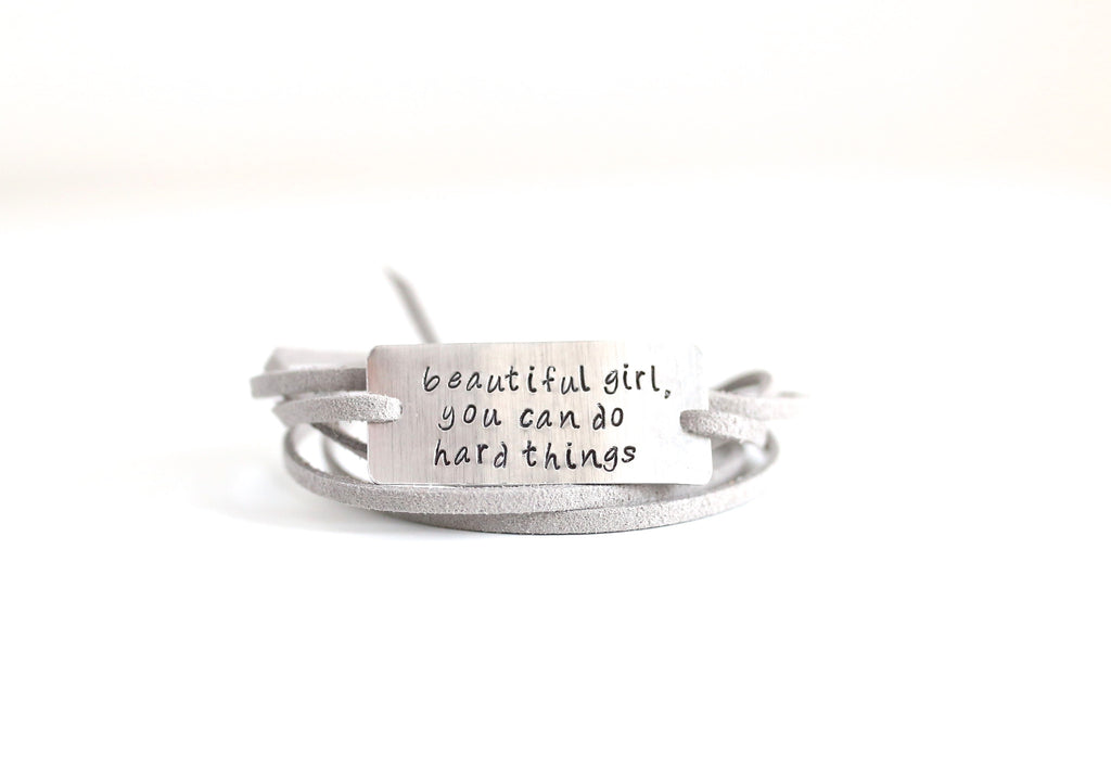 beautiful girl, you can do hard things -wrap bracelet