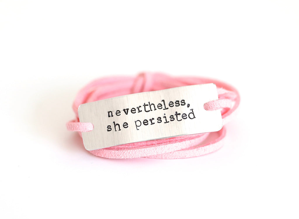 Nevertheless, she persisted- wrap bracelet