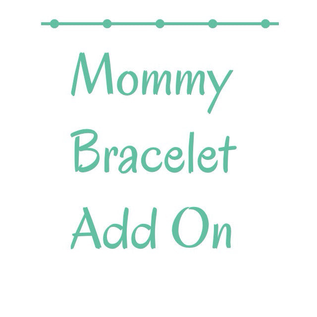 Mommy bracelet add on for either birth stats or latitude and longitude