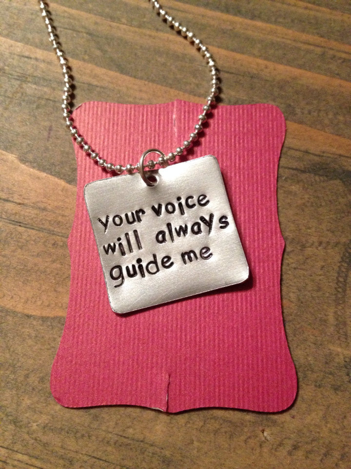 Your Voice Will Always Guide Me, Necklace