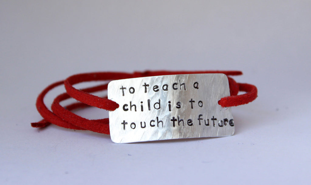 To Teach a Child Is To Touch The Future, Wrap Bracelet