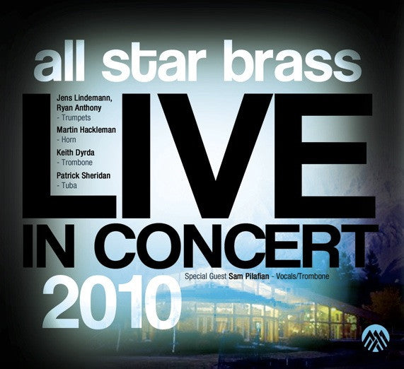 "All Star Brass - ""Live in Concert 2010"""