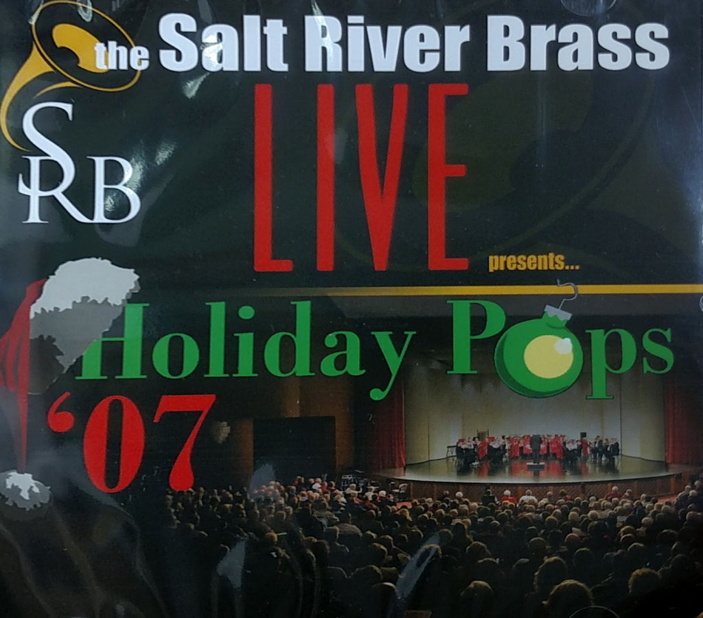 "Salt River Brass presents ""Holiday Pops 2007"""