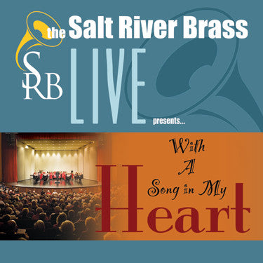 "Salt River Brass - ""With A Song In My Heart"""