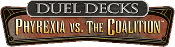 Magic: the Gathering - Duel Decks: Phyrexia vs. the Coalition