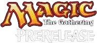 Magic: the Gathering - Prerelease Events