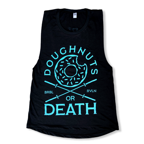 Doughnuts or Death Ladies Muscle Tank