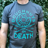 Doughnuts or Death Men's Tee