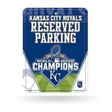 Kansas City Royals World Series Champions Metal Reserved Parking Sign
