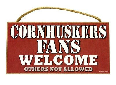 Nebraska Cornhuskers Fans Welcome Sign