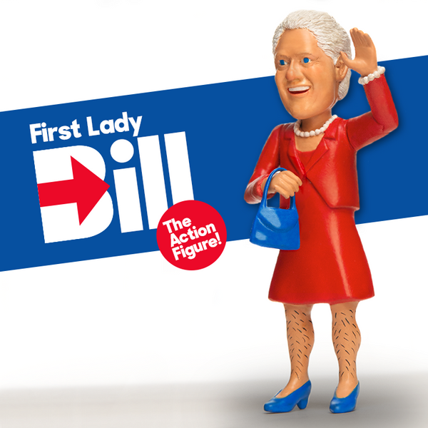 First Lady Bill: The Action Figure!