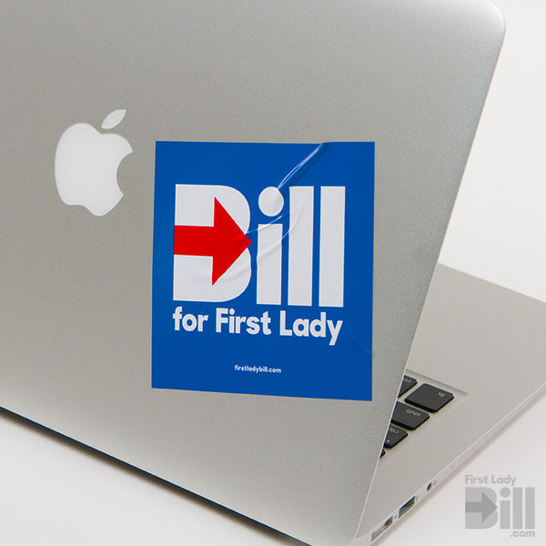Bill for First Lady Laptop Sticker