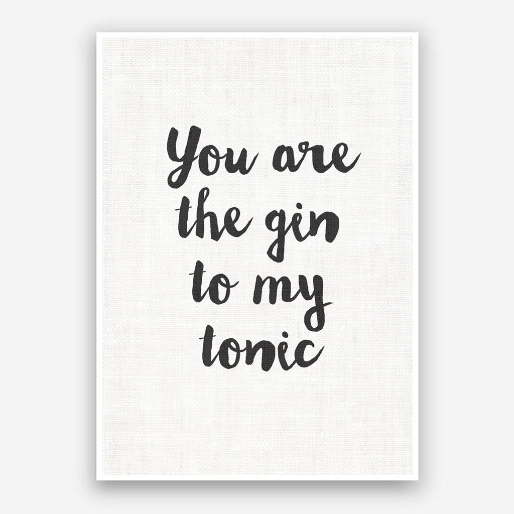 Digital - You are the Gin to my Tonic