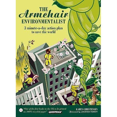 The Armchair Environmentalist by Karen Christensen