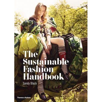 Sustainable Fashion Handbook by Sandy Black