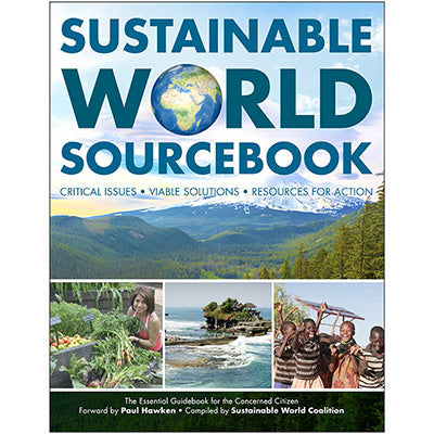 Sustainable World Sourcebook by Sustainable World Coalition