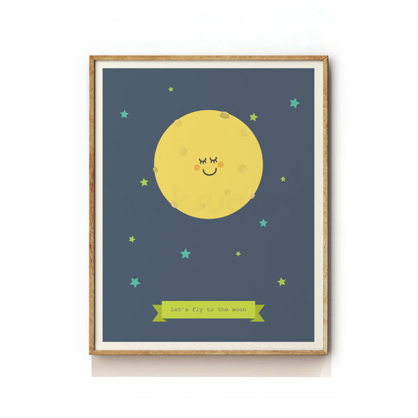 LET'S FLY TO THE MOON - NURSERY ART PRINT