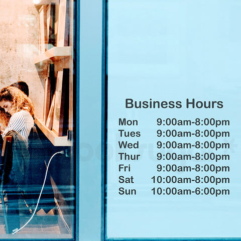 BUSINESS HOURS - RETAIL SHOP WINDOW DECAL