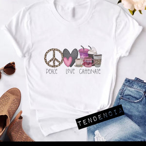 Remera Peace - Love - Caffeinate