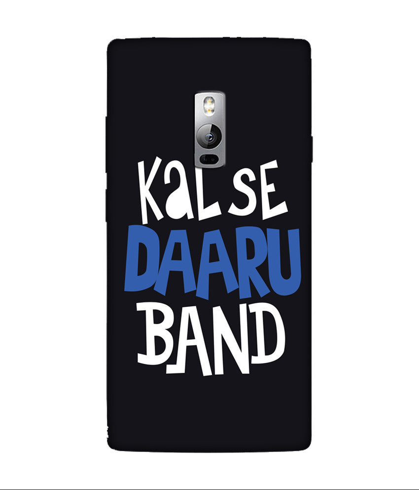 Creatives 3D Kal Se Daaru Band OnePlus Case