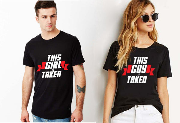 Fashion Bar THIS GIRL & THIS GUY IS TAKEN  T-shirt
