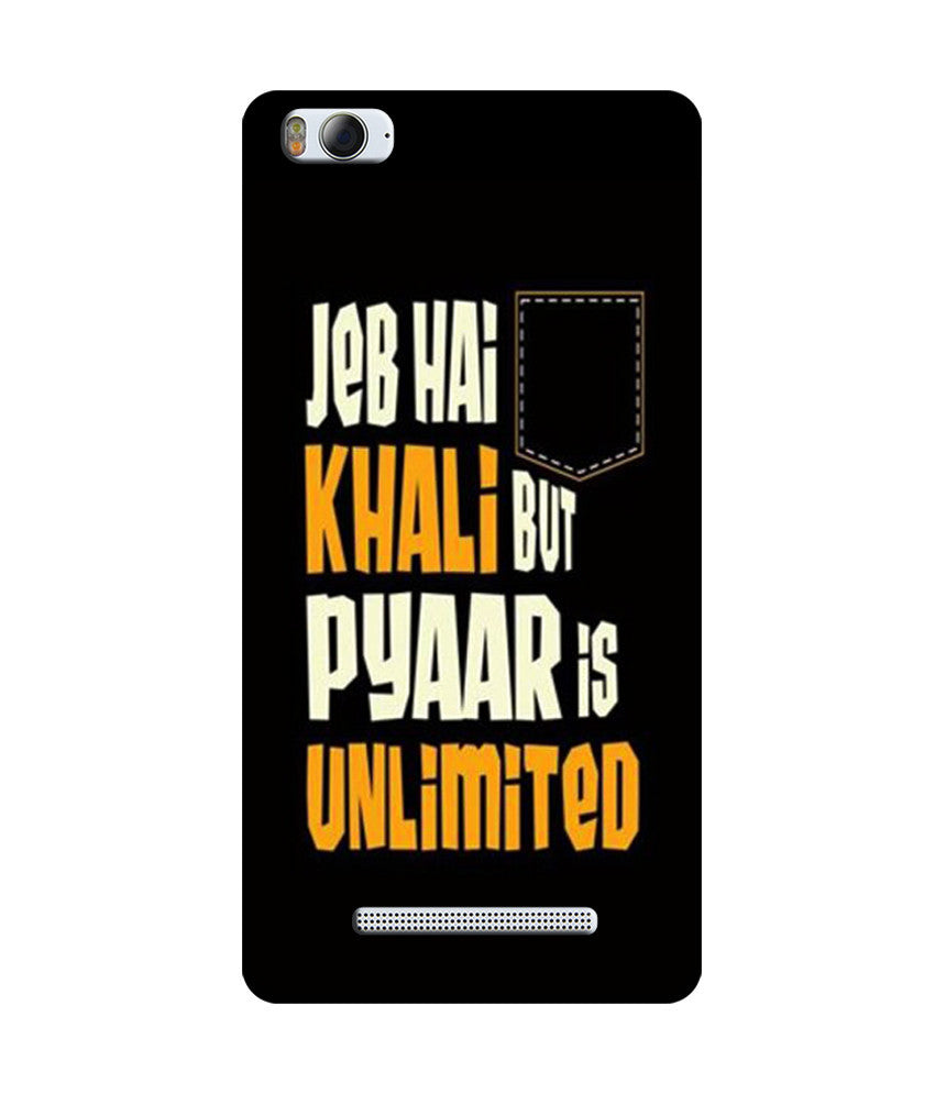 Creatives 3D Jeb Hai Khali Par Pyaar is Unlimited Xiaomi Case