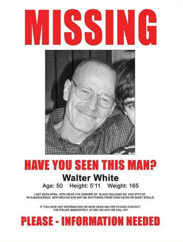 "Missing Walter White Mini Print - 8.5"" x 11"" on Cardstock"