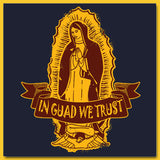 In Guad We Trust T-shirt
