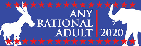 Any Rational Adult 2020 Sticker