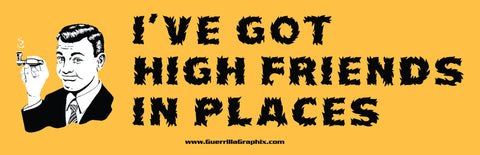 High Friends in Places Sticker