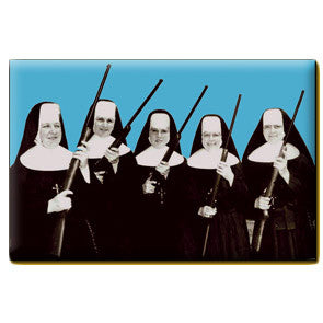 Nuns with Guns Magnet
