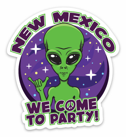 We Come To Party Alien - Vinyl Sticker