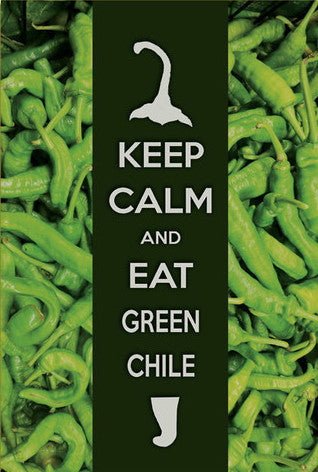 Keep Calm and Eat Green Chile Postcard