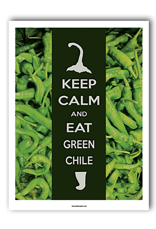 Keep Calm, Eat Green Chile Art Print