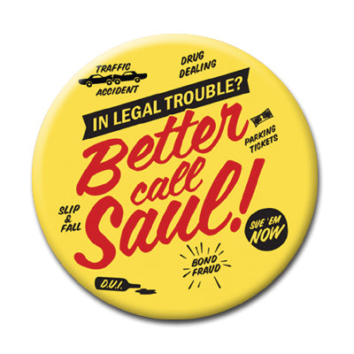 "Better Call Saul - 2.25"" Pin Back Button"