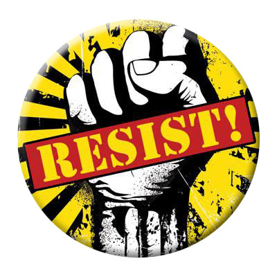 "Resist Fist Protest Button - 2.25"" Pinback"