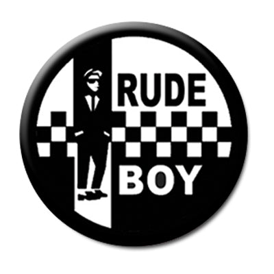 "Rude Boy Ska - 1"" Pin Back Button"