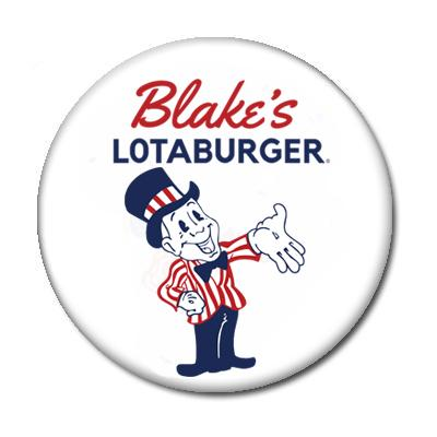 Blakes Lotaburger - Pin Back Button