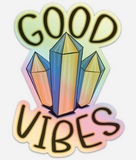 Good Vibes - Holographic Vinyl Sticker