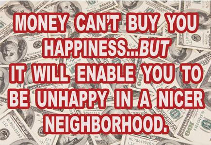 Money Can't Buy Happiness Magnet
