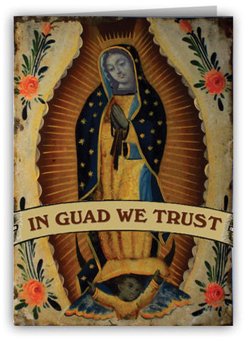 In Guad We Trust Greeting Card