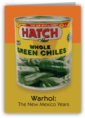 Hatch Chile Can Warhol: NM Years Greeting Card