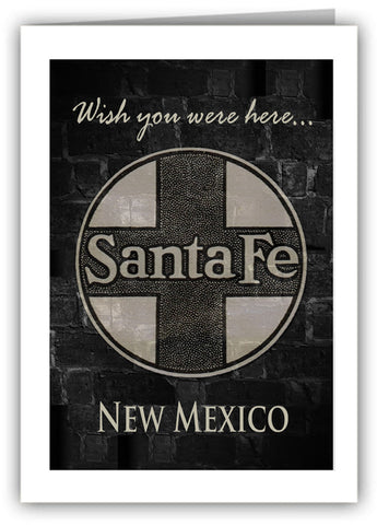 Santa Fe... Wish You Were Here