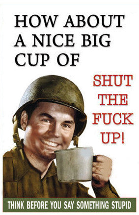 Cup of Shut Up Postcard