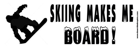 Skiing Makes Me Board Sticker